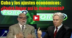 cuba-y-los-ajustes-economicos-podra-llegar-asi-la-democracia