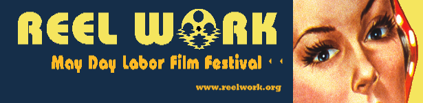 Reel Work May Day Labor Film Festival
