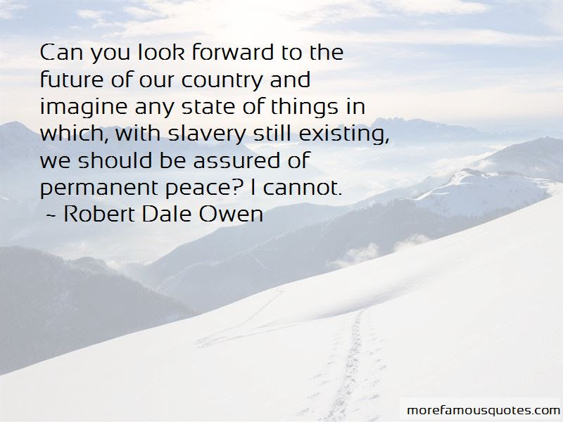 Look Forward To The Future Quotes Top 60 Quotes About Look Forward