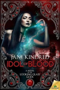 Idol of Blood - Jane Kindred
