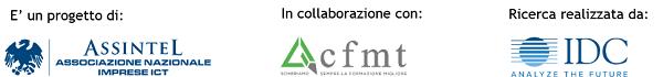 E' un progetto di: Assintel. In collaborazione con CFMT. Ricerca realizzata da: IDC