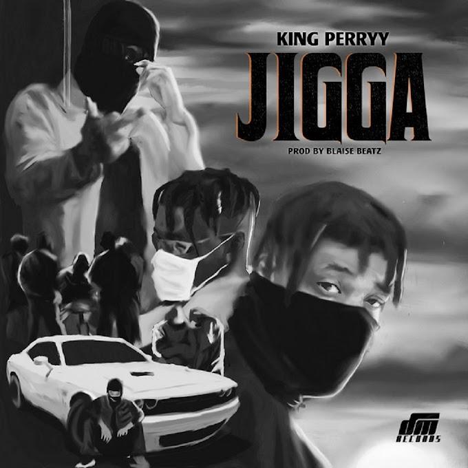 King Perryy – Jigga | MP3