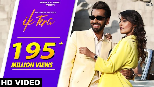 Ik Tera by Maninder Buttar | MixSingh | DirectorGifty | New Punjabi Romantic Song 2019 | Love Songs - Maninder Buttar Lyrics