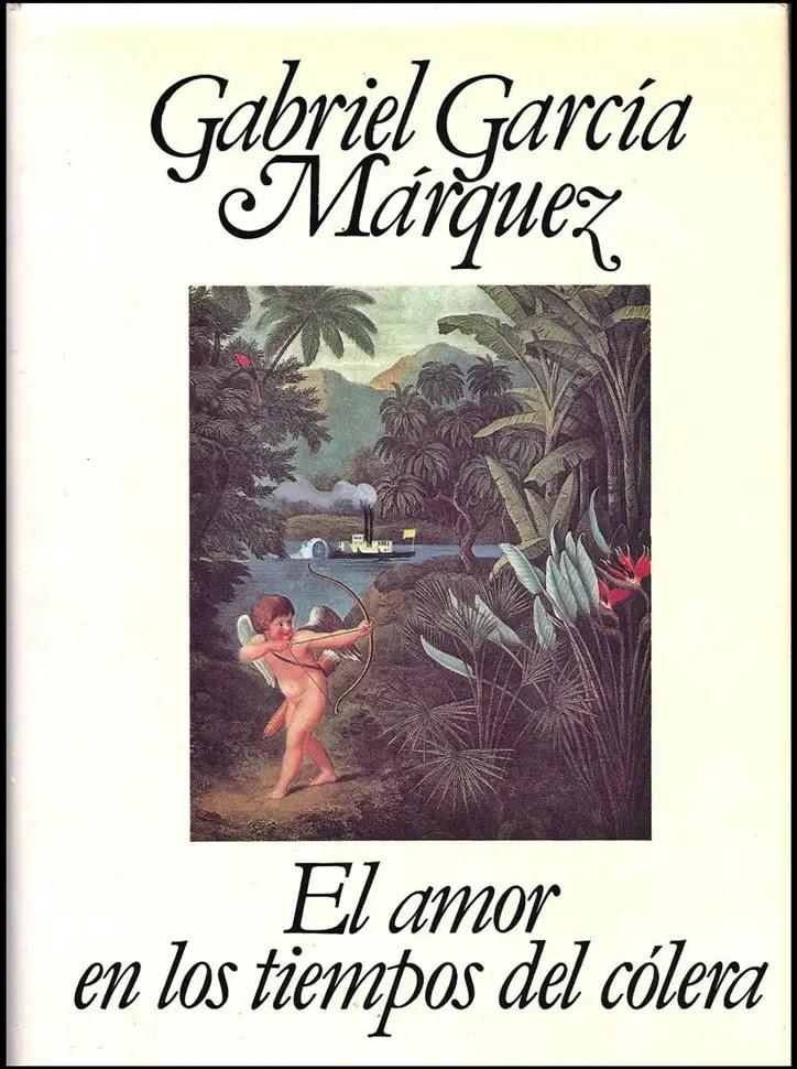 El Amor En Los Tiempos Del Colera Resumen Frases Analisis Y Mas