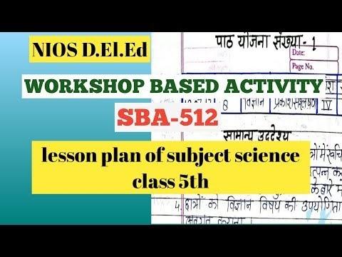 Workshop based activity SBA /LESSON PLAN/science/Bedi online