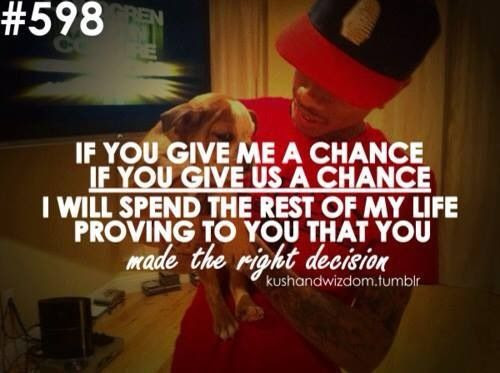 Quotes About Giving Chance 94 Quotes