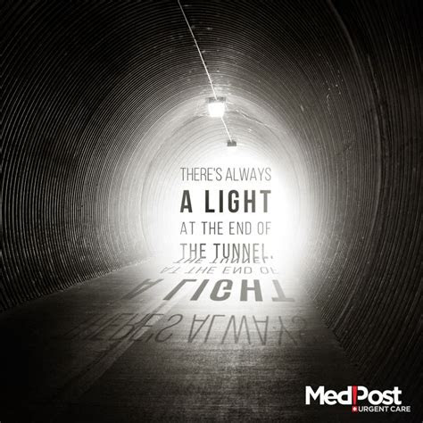 Quotes Seeing Light End Tunnel