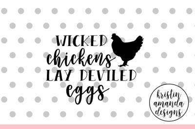 Download Wicked Chickens Lay Deviled Eggs Easter Svg Dxf Eps Png Cut File Cricut Silhouette Free