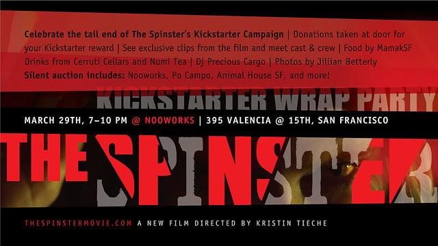 The Spinster Kickstarter Wrap Party