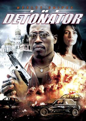 Detonator, The