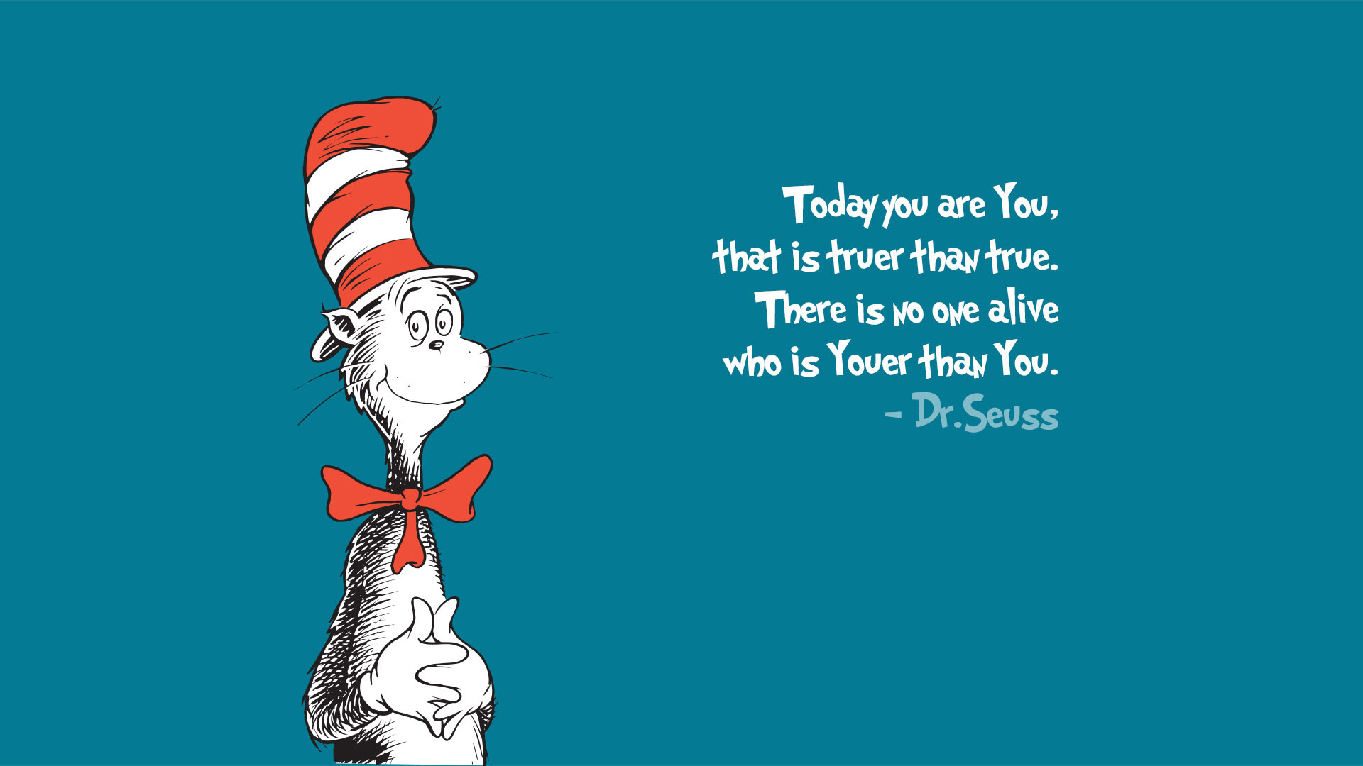 Today You Are You Dr Seuss Xpost On Rwallpapers 1920x1080