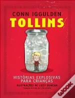 Tollins - Histórias Explosivas Para Crianças