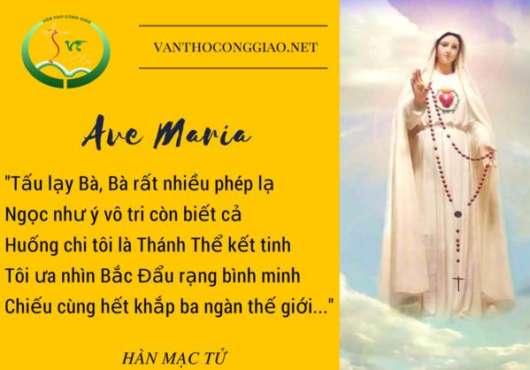 Đọc Ave Maria, ta cảm thấy được sự cao sang của Đức Trinh Nữ