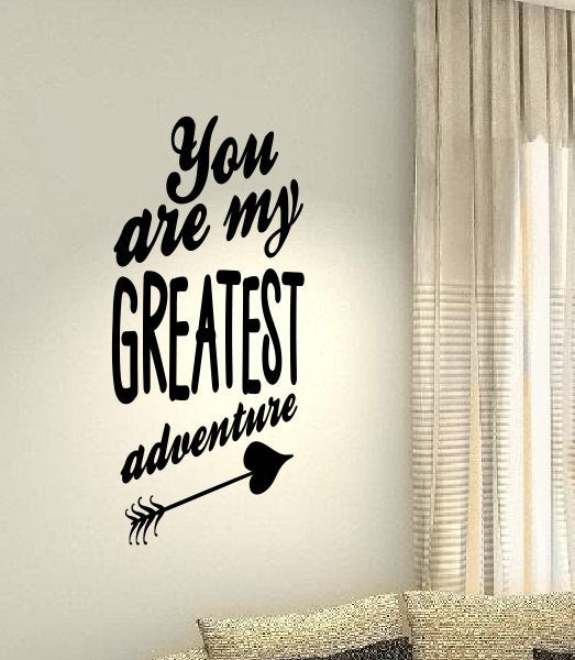 Youre My Greatest Adventure Life Family Home Quote Vinyl Stickers