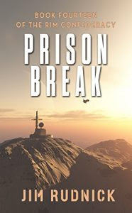 Prison Break by Jim Rudnick