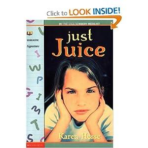 Just Juice (Scholastic Signature)