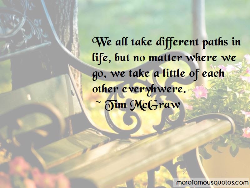 Quotes About Different Life Paths Top 15 Different Life Paths