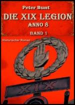 Die Legion von Novaesium - Teil 1 - Die Reiter des Arminius