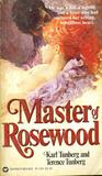 Master of Rosewood