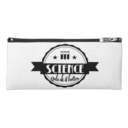 Science. Girls Do It Better Pencil Case