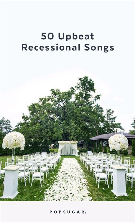Wedding Music: 50 Upbeat Recessional Songs   Bachelorette