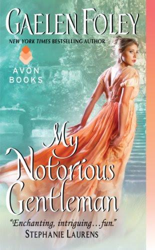 My Notorious Gentleman (Inferno Club) by Gaelen Foley