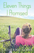 Title: Eleven Things I Promised, Author: Catherine Clark
