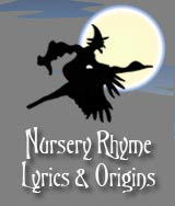 Nursery Rhymes Lyrics Origins And History