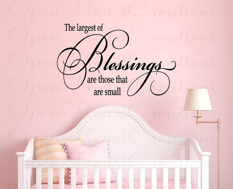 The Largest Of Blessings Are Those That Are Small Life Quote
