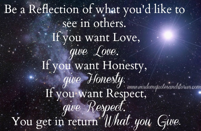 You Get In Return What You Give Wisdom Quotes Stories