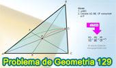 Problema de Geometría 129. Triangulo, Cevianas Concurrentes, Suma de Razones, Semejanza.