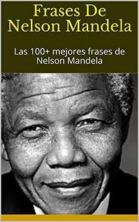 Nelson Mandela Frases En Ingles Frase De Amor