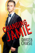 Title: Changing Jamie, Author: Dakota Chase