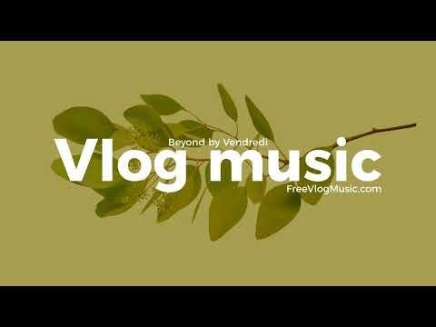 Beyond - Vendredi | Free Music