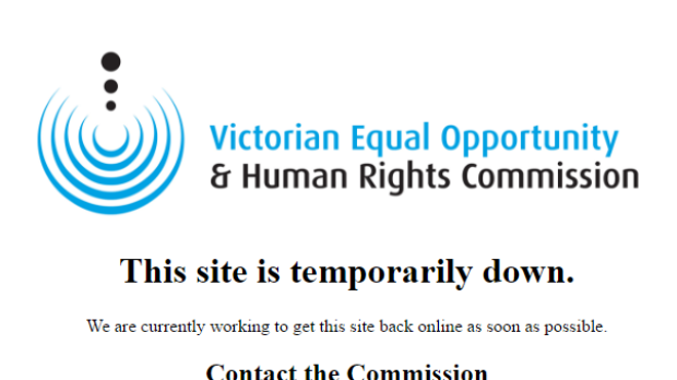The Victorian Equal Opportunity and Human Rights Commission website was hacked at 11.25am on Tuesday.