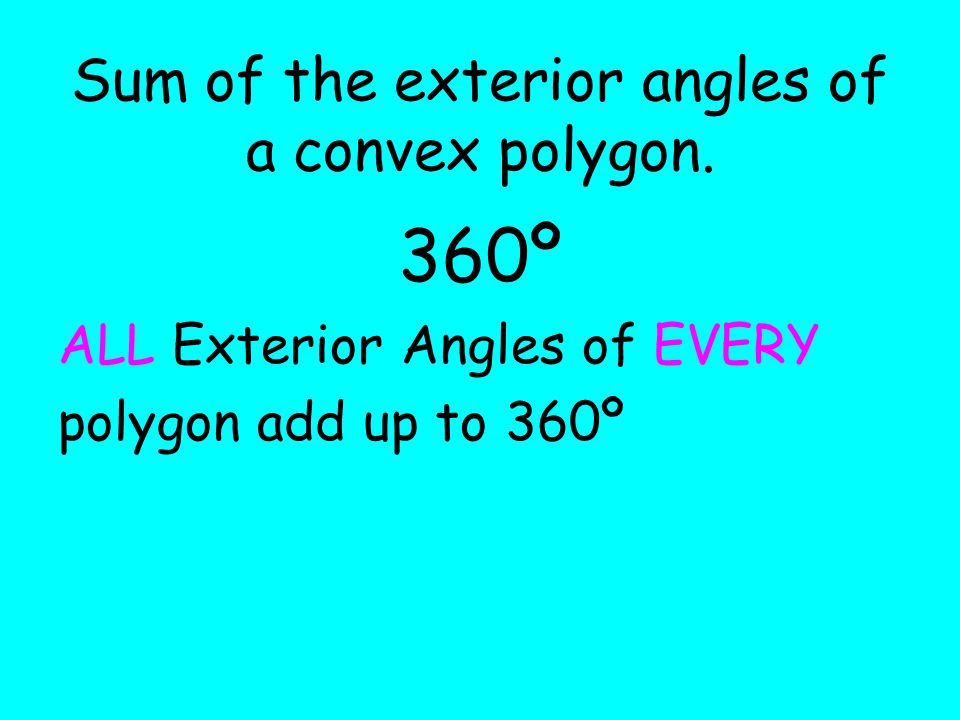 Sum+of+the+exterior+angles+of+a+convex+polygon