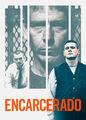 Encarcerado   filmes-netflix.blogspot.com