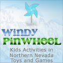 Windy Pinwheel - Family Fun Adventures | Northern Nevada and the Sierras