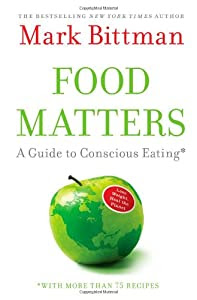 """Cover of """"Food Matters: A Guide to Consci..."""