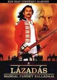 A lázadás - Mangal Pandey balladája online videa online teljes letöltés hd dvd 2005