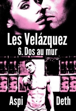 Couverture Les Velázquez, tome 6 : Dos au mur