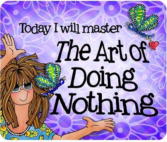 Master The Art Of Doing Nothing Pictures Photos And Images For