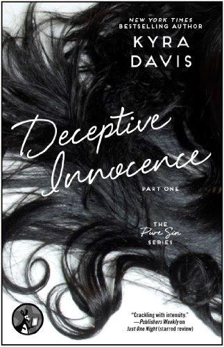 Deceptive Innocence, Part One (Pure Sin) by Kyra Davis