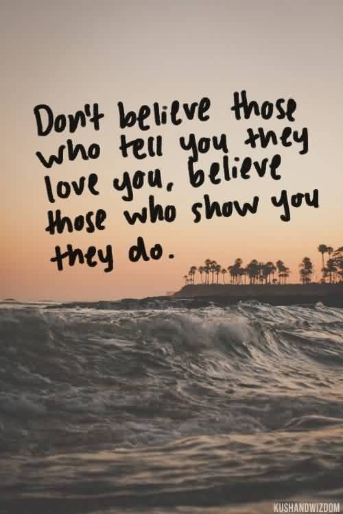 Top Quotes About Love I Dont Believe Anything Really Lasts If