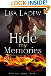 Hide My Memories: A Romantic Suspense...