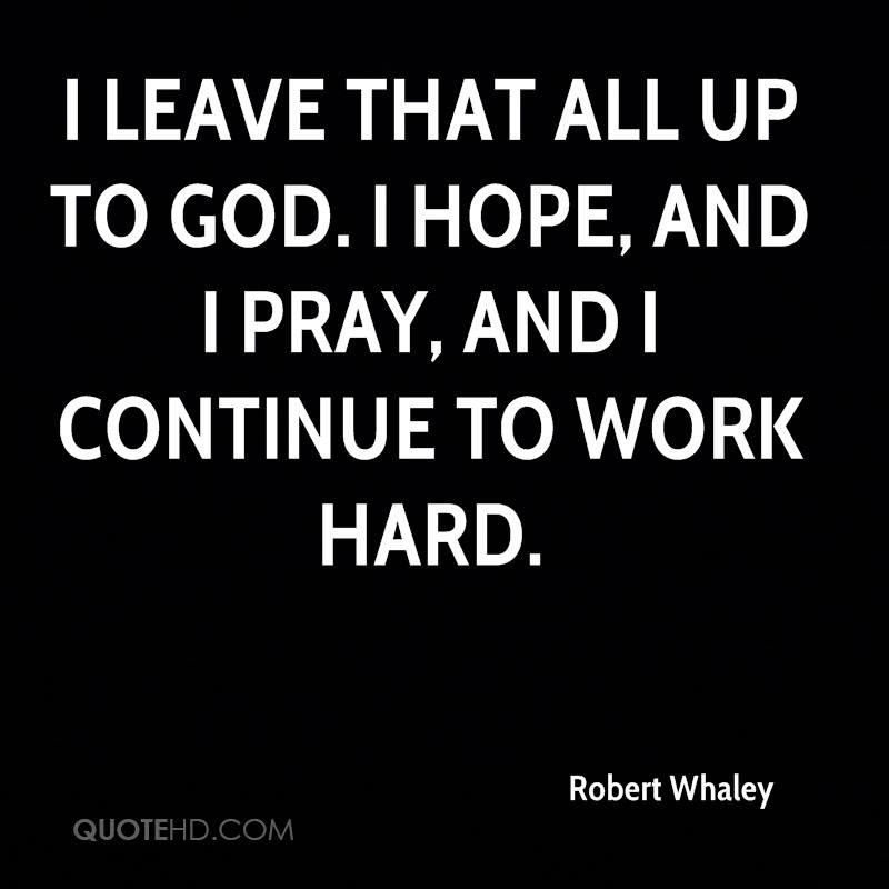 Robert Whaley Quotes Quotehd