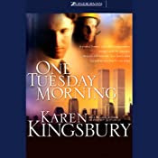 One Tuesday Morning | [Karen Kingsbury]