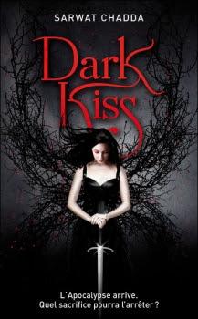 Devil's Kiss, tome 2 : Dark Kiss de Sarwat Chadda