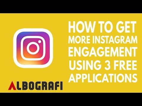 HOW TO GET MORE INSTAGRAM ENGAGMENT USING 3 FREE APPS