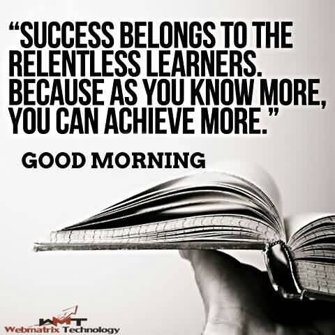 Best Inspirational Good Morning Success Quotes For Life You Can